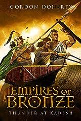Empires of Bronze: Thunder at Kadesh (Empires of Bronze 3) Kindle Edition