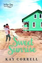 Sweet Sunrise (Indigo Bay Sweet Romance Series Book 3)