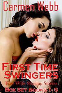First Time Swingers: Five Wife Sharing Stories Collection