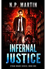 Infernal Justice (Ethan Drake Series Book 1) Kindle Edition