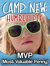 M.V.P. (Most Valuable Penny) - Camp New: Humble Pie