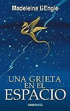 Una grieta en el espacio: El quinteto del tiempo 2 (Spanish Edition)