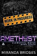 Amethyst: An Alien Warrior Romance (Elemental Mates Book 7) (English Edition) Format Kindle