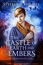 The Castle of Earth and Embers (Briarwood Witches Book 1)