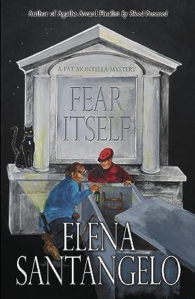 Fear Itself (A Pat Montella Mystery Book 4)
