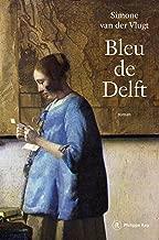 Bleu de Delft (French Edition)