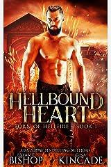 Hellbound Heart (Born of Hellfire Book 1) Kindle Edition