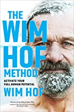 Download The Wim Hof Method: Activate Your Full Human Potential PDF