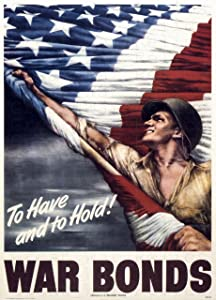 UpCrafts Studio Design AmericanWW2PropagandaPoster - Size 11.7 x 16.5 - to Have and to Hold! WAR Bonds - World War 2 Military Art Prints Replica - WW2 Militaria Wall Art Decor for Home, for Office
