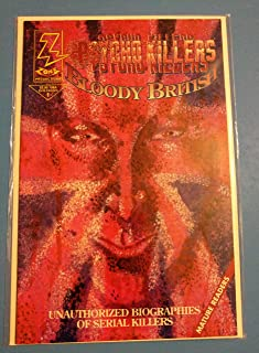 Psycho Killers Bloody British #1 Comic Book - Fine Condition - Yorkshire Ripper Peter Sutcliffe & Dennis Nilsen - Unauthorized Biographies of Serial Killers