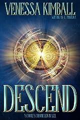 Descend (The Copula Chronicles Book 2) Kindle Edition