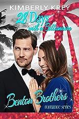 28 Days with A Billionaire: Benton Billionaire Romance (Benton Brothers Romance Book 1) Kindle Edition