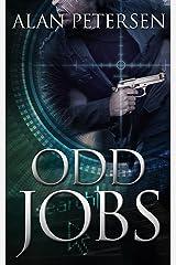 Odd Jobs: An International Assassin Thriller (A Pete Maddox Thriller Book 3) Kindle Edition