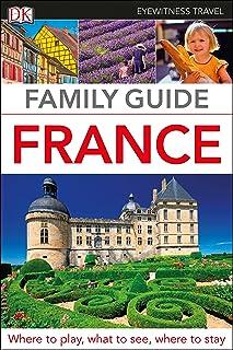 DK Eyewitness Family Guide France