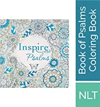 Tyndale Inspire Psalms (Softcover): Creative Coloring Bible Journaling , Includes Entire Book of Psalms-Connect with God's Inspired Word Through ... Reflection-Large Font Journaling Bible Book