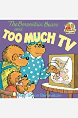 The Berenstain Bears and Too Much TV (First Time Books(R)) Kindle Edition