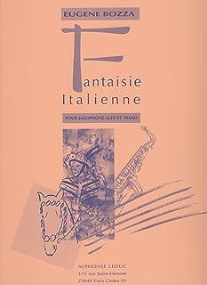 ボザ : イタリア幻想曲 (サクソフォン、ピアノ) ルデュック出版