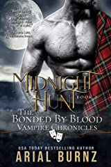 Midnight Hunt: Vampire Romance Series for Adults (Bonded by Blood Vampire Chronicles Book 3) Kindle Edition