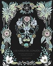 Los huesos del corazón: Pequeño catálogo de las pasiones