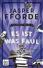 Es ist was faul: Roman (Die Thursday-Next-Reihe 4) (German Edition)