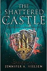 The Shattered Castle (The Ascendance Series, Book 5) (Ascendance Trilogy) Kindle Edition