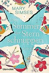 Der Sommer der Sternschnuppen: Roman (German Edition) Kindle Edition