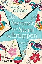 Der Sommer der Sternschnuppen: Roman (German Edition)