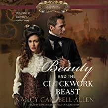 Beauty and the Clockwork Beast: The Steampunk Proper Romances, Book 1