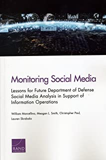 Monitoring Social Media: Lessons for Future Department of Defense Social Media Analysis in Support of Information Operations