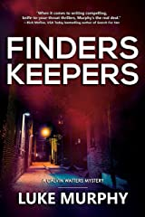 Finders Keepers (A Calvin Watters Mystery Book 4) Kindle Edition