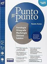 Scaricare Libri Punto per punto. Morfologia-Extrakit-Openbook-Quaderno-Lessico-Mappe. Per la Scuola media. Con e-book. Con espansione online PDF