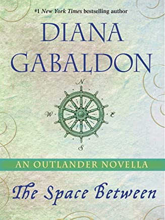 The Space Between: An Outlander Novella (English Edition)