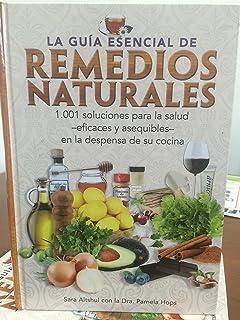La Guia Esencial De Remedios Naturales