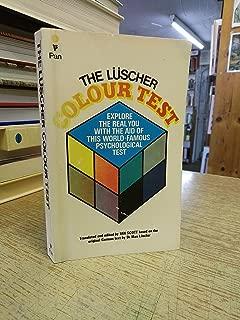 The Luscher Colour Test Luscher & Scott