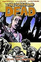The Walking Dead, Vol. 11: Fear The Hunters