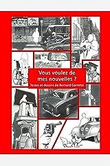Vous voulez de mes nouvelles ? (French Edition) Kindle Edition