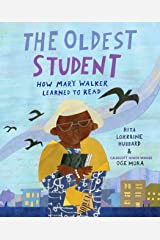 The Oldest Student: How Mary Walker Learned to Read Kindle Edition