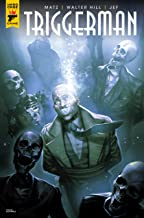Walter Hill's Triggerman #4