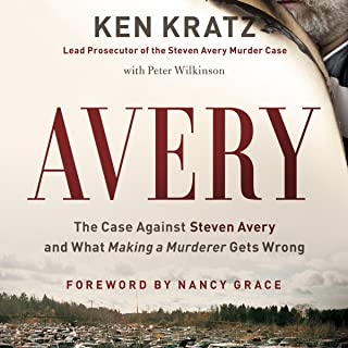 Avery: The Case Against Steven Avery and What Making a Murderer Gets Wrong