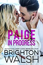 Paige in Progress: A Frenemies to Lovers Romance (Reluctant Hearts)