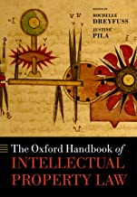 The Oxford Handbook of Intellectual Property Law (Oxford Handbooks) (English Edition)