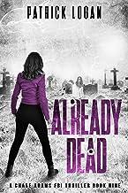 Already Dead (A Chase Adams FBI Thriller Book 9)
