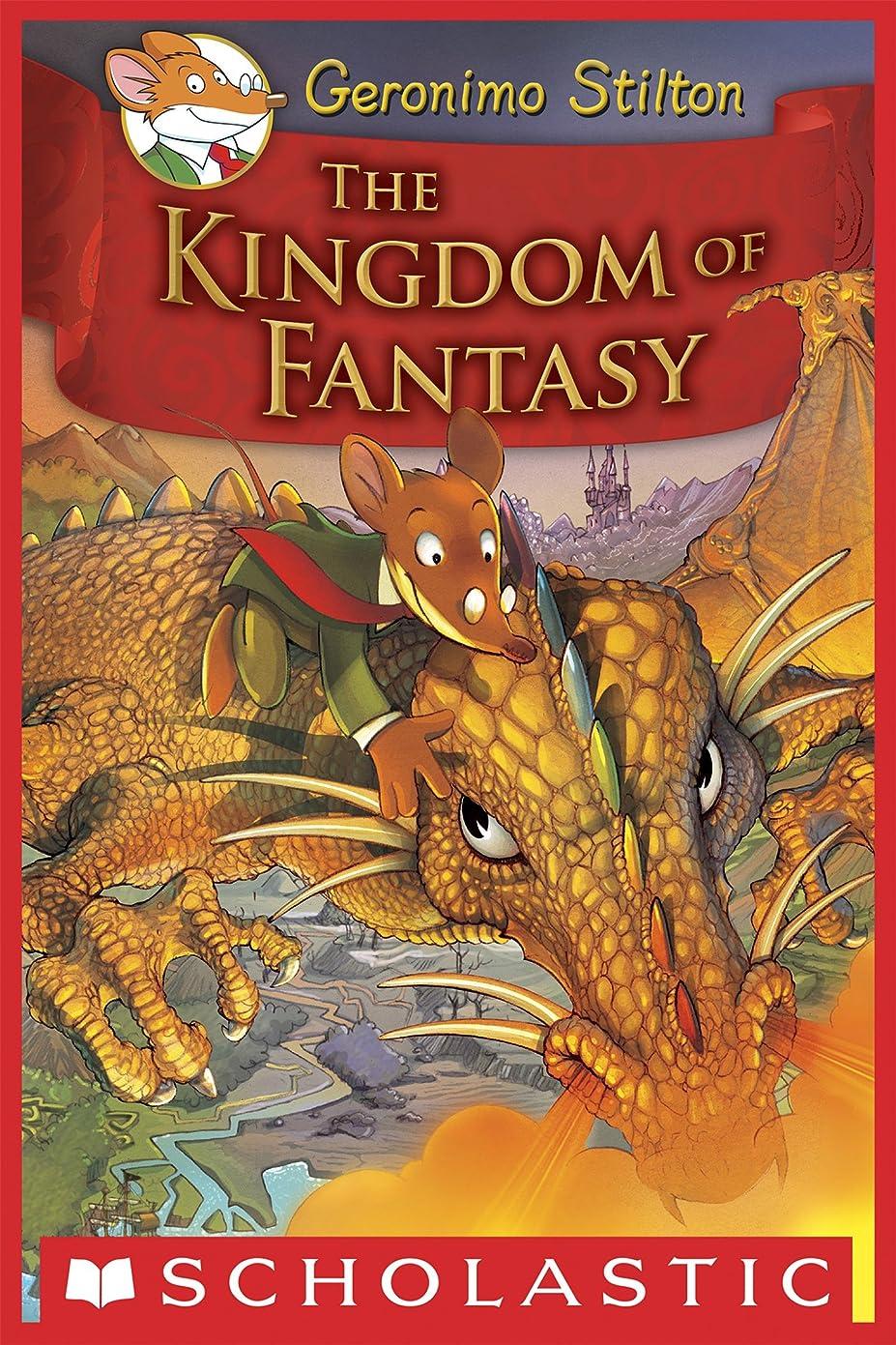 ブレイズ協同ゆりGeronimo Stilton and the Kingdom of Fantasy #1: The Kingdom of Fantasy (English Edition)
