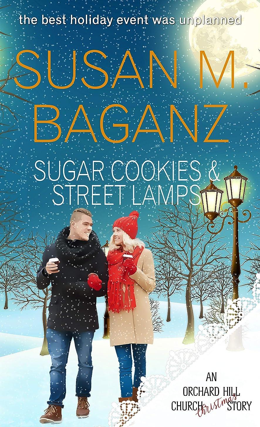 葉巻内向き女性Sugar Cookies and Street Lamps: an Orchard Hill Church story (Christmas Holiday Extravaganza) (English Edition)