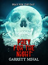 Prey For The Night (Prey Trilogy Book 1)
