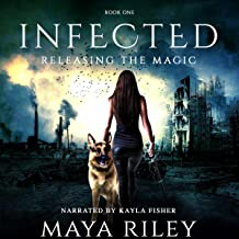 Infected: Releasing the Magic, Book 1