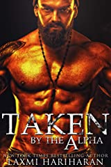 Taken by the Alpha (Knotted Series Book 2) Kindle Edition