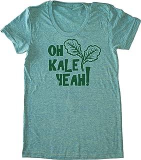 Women's Kale Shirt - Oh Kale Yeah ® Funny Vegan T-shirt