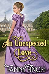 An Unexpected Love (The Heart of Dorset Series: Book 2): A Clean & Sweet Regency Historical Romance Novel Kindle Edition