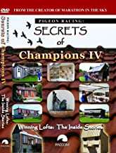Pigeon Racing: Secrets of Champions IV: Winning Lofts, The Inside Stories